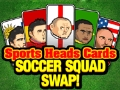 Play Sports Heads Cards: Football Squad Swap
